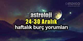 Astroloji: 24 - 30 Aralık 2018 haftalık burç yorumları