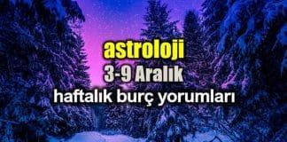 Astroloji: 3 - 9 Aralık 2018 haftalık burç yorumları