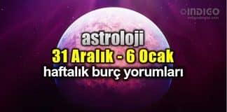 Astroloji: 31 Aralık 2018 - 6 Ocak 2019 haftalık burç yorumları