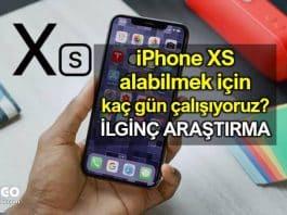 iPhone XS alabilmek için kaç gün çalışıyoruz?