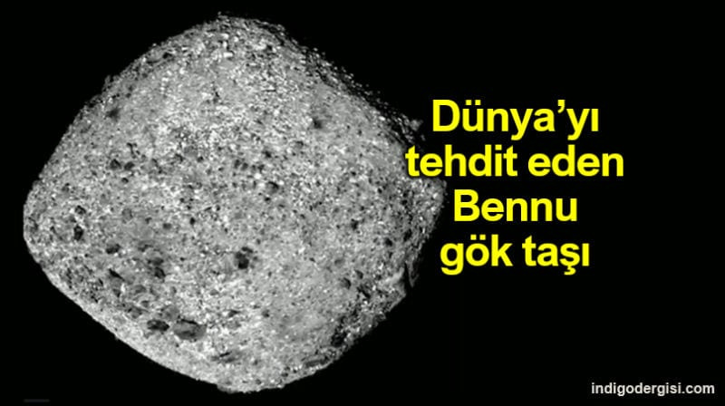 NASA dünyayı tehdit eden Bennu gök taşını yakından görüntüledi