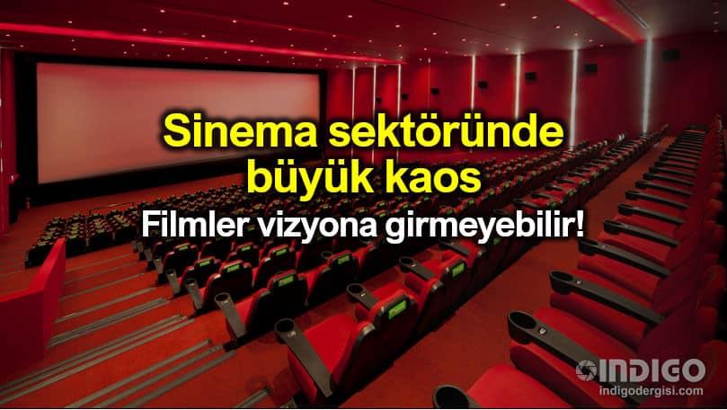 Sinema sektöründe büyük kaos: Birçok film vizyona girmeyebilir!