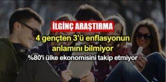 Türkiye'de gençlerin dörtte üçü enflasyonun anlamını bilmiyor