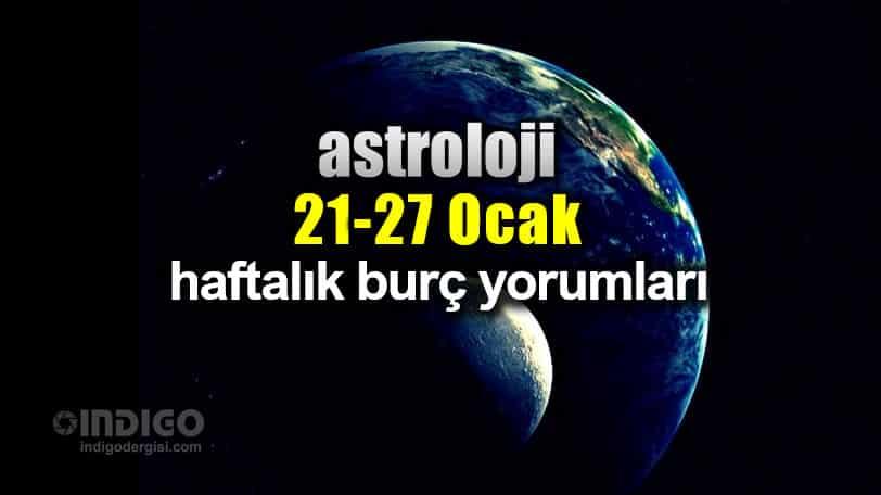 Astroloji: 21 - 27 Ocak 2019 haftalık burç yorumları
