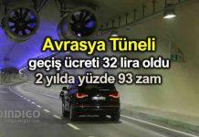 Avrasya Tüneli otomobil geçiş ücreti 32,10 TL oldu