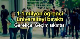 Geçim sıkıntısı nedeniyle 1.1 milyon öğrenci üniversiteyi bıraktı