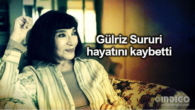 Gülriz Sururi kimdir 90 yaşında hayatını kaybetti