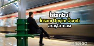 İstanbul insani geçim ücreti 3 bin 67 lira