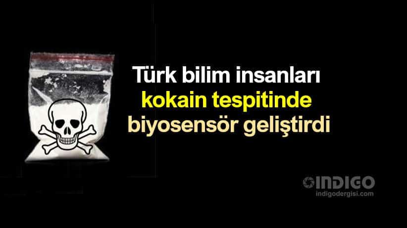 Türk bilim insanları kokain tespiti için biyosensör geliştirdi