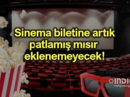 Sinema bileti ücretlerine mısır eklenemeyecek