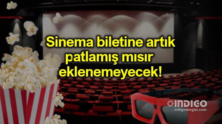Sinema biletine mısır eklenemeyecek: Yeni düzenleme TBMM'den geçti