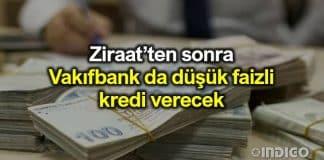 Vakıfbank düşük faizli ihtiyaç kredisi verecek