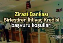 Ziraat Bankası Birleştiren İhtiyaç Kredisi başvuru koşulları belli oldu