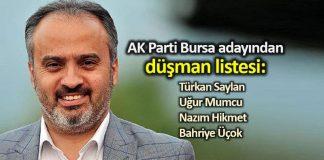 AK Parti Bursa adayı Alinur Aktaş'tan düşman listesi: Türkan Saylan, Uğur Mumcu, Nazım Hikmet, Bahriye Üçok