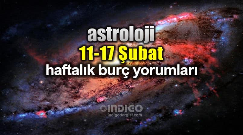 Astroloji 11 17 şubat 2019 Haftalık Burç Yorumları