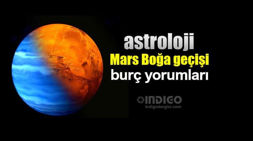 Astroloji Mars Boğa Geçişi 14 şubat 31 Mart Burç Yorumları