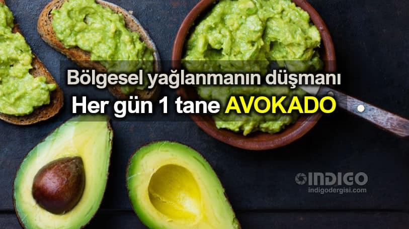 avokado ile kilo verme zayıflama bölgesel yağlanma