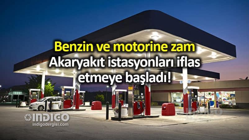 Benzin ve motorine zam: Akaryakıt istasyonları iflas ediyor!