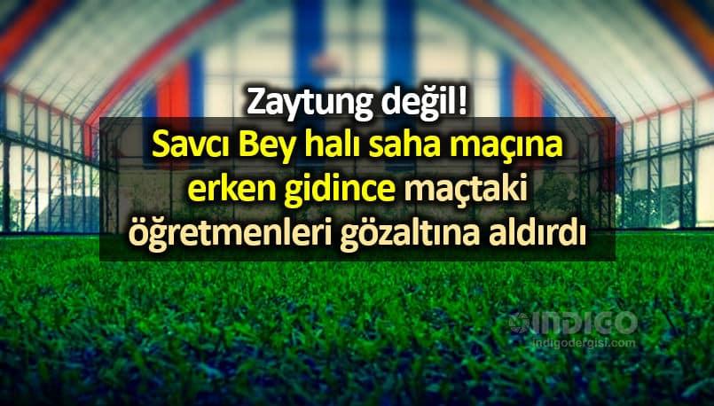 Diyarbakır çermik 14 öğretmenin gözaltına alınmasına soruşturma halı saha maçı