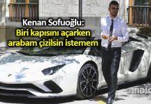 Kenan Sofuoğlu: Arabam çizilsin istemem