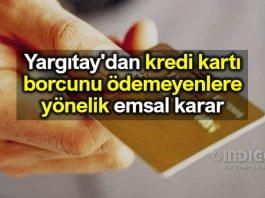 Kredi kartı borcunu ödemeyenlere Yargıtay dan ihtiyati haciz kararı