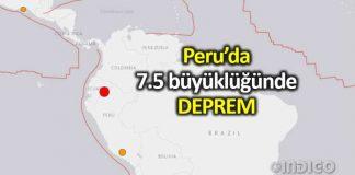 Peru Ekvador sınırında 7.5 büyüklüğünde deprem