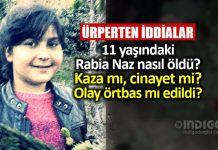 11 yaşındaki Rabia Naz Vatan'ın ölümü kaza mı, cinayet mi?