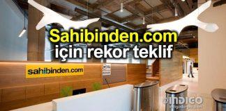 Sahibinden.com için 4,8 milyar dolar'lık rekor teklif!
