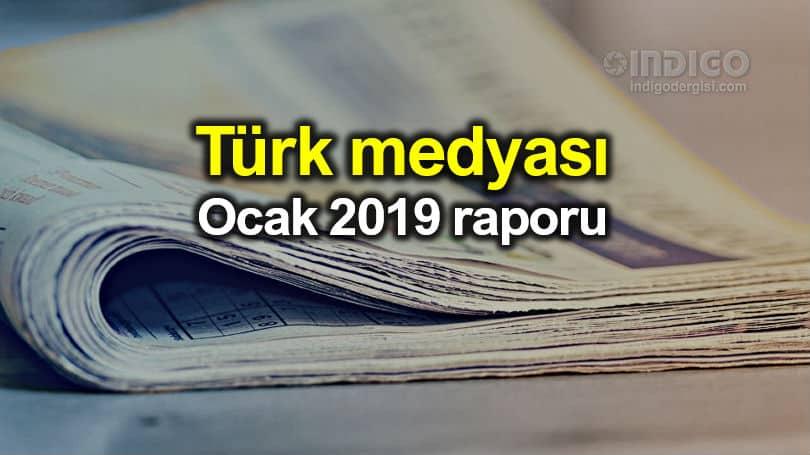 Medya basın yayın: 2019 Ocak ayı raporu