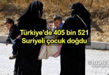 Türkiye 405 bin 521 Suriyeli çocuk doğdu