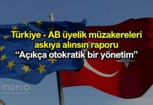 Türkiye - AB üyelik müzakereleri askıya alınsın raporu