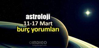 Astroloji: 11 - 17 Mart 2019 haftalık burç yorumları