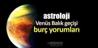 Astroloji: Venüs Balık geçişi burç yorumları