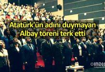 Atatürk'ün adını duymayan albay töreni terk etti