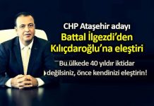 CHP Ataşehir adayı Battal İlgezdi kemal Kılıçdaroğlu eleştiri