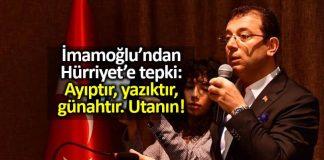 Ekrem İmamoğlu Hürriyet ve CNN Türk tepki: Utanın! sezai temelli hdp