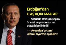 Erdoğan: Mansur Yavaş ın seçim öncesi veya sonrası ne olacağı belli değil