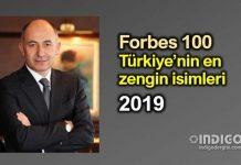 Forbes 100 Türkiye nin en zengin isimleri 2019