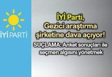 İYİ Parti Gezici Araştırma şirketine dava açıyor!