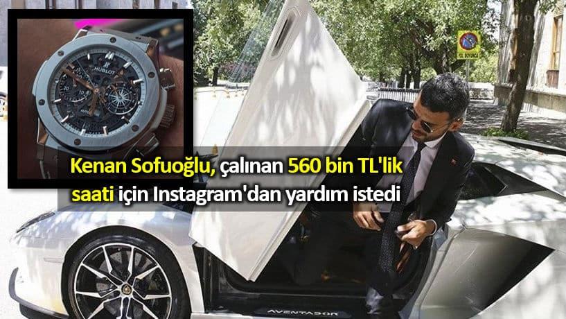 Kenan Sofuoğlu, çalınan 560 bin TL lik saati için Instagram yardım istedi