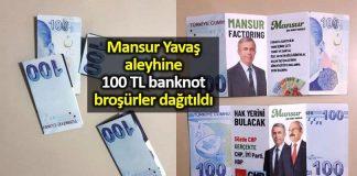 Mansur Yavaş aleyhine 100 TL banknot broşürler dağıtıldı