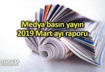 Medya basın yayın: 2019 Mart ayı raporu