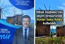 Nihat Zeybekci izmir seçim broşüründe Yunan Sakız Adası kullanıldı