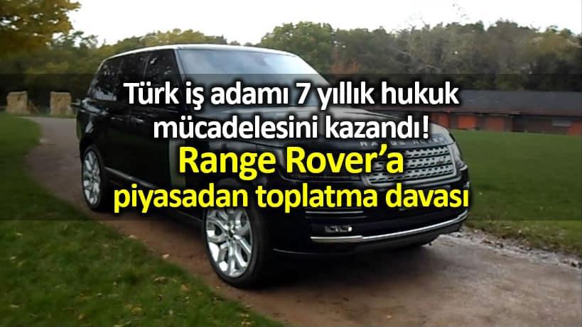 Range Rover Vogue marka otomobil için toplatma davası land rover