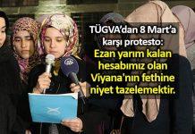 TÜGVA 8 Mart karşı protesto: Ezan Viyana'nın fethine niyet tazelemektir