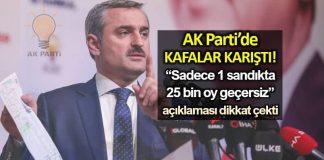 AK Parti istanbul il başkanı bayram şenocak Sadece 1 sandıkta 25 bin oy geçersiz açıklaması