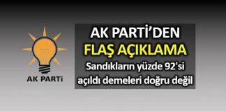 AK Parti: Yüzde 88 i sayıldı, aradaki fark 14 bine indi