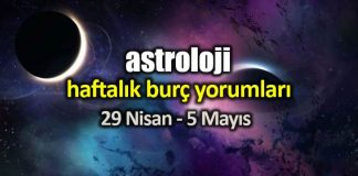 Astroloji: 29 Nisan - 5 Mayıs 2019 haftalık burç yorumları