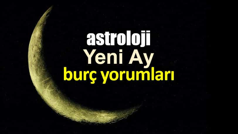 Astroloji: Koç burcunda Yeni Ay burç yorumları