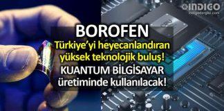 Borofen nedir? Bor madeniyle üretilen süper teknolojik madde